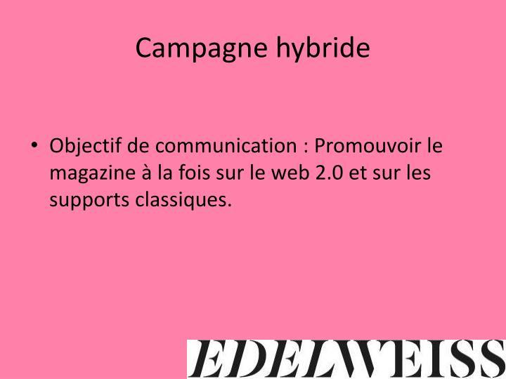 Campagne hybride