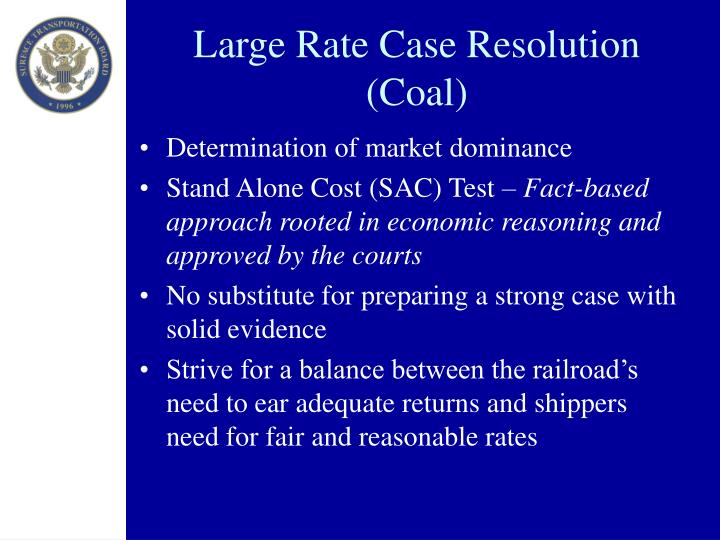Large Rate Case Resolution (Coal)