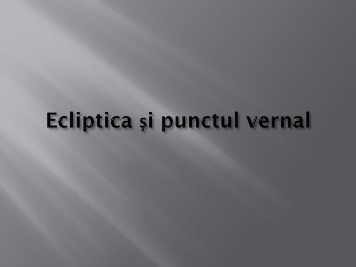 Ecliptica și punctul vernal