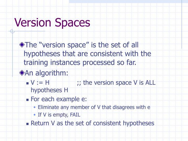 Version Spaces