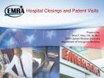 hospital closings and patient visits