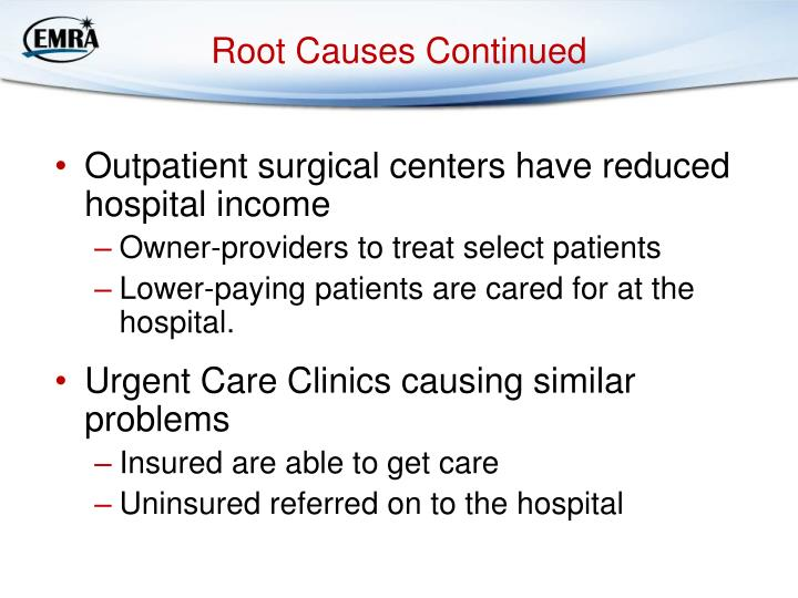 Root Causes Continued