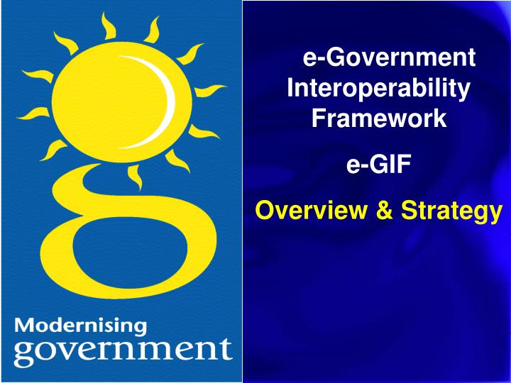 e-Government Interoperability Framework