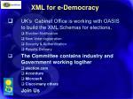 xml for e democracy