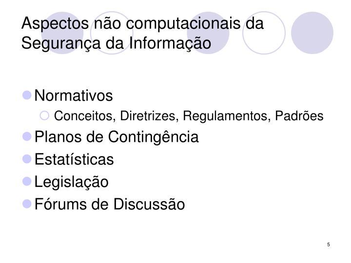 Aspectos não computacionais da Segurança da Informação