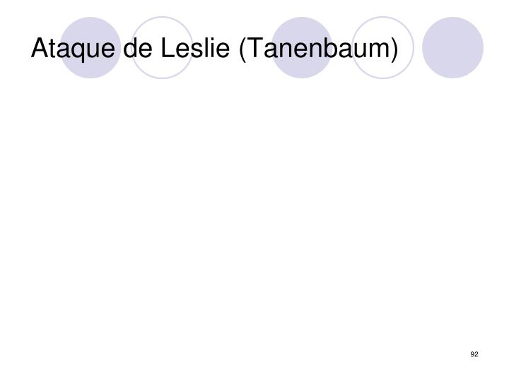 Ataque de Leslie (Tanenbaum)