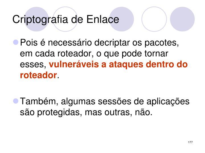 Criptografia de Enlace
