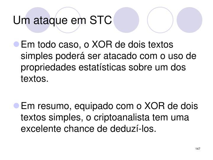 Um ataque em STC