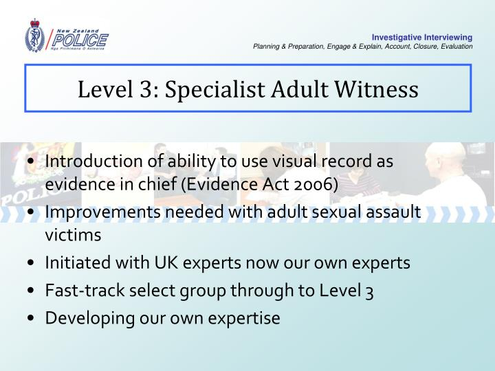 Level 3: Specialist Adult Witness