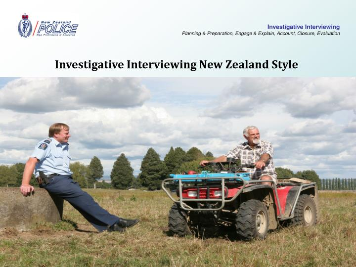 Investigative Interviewing New Zealand Style
