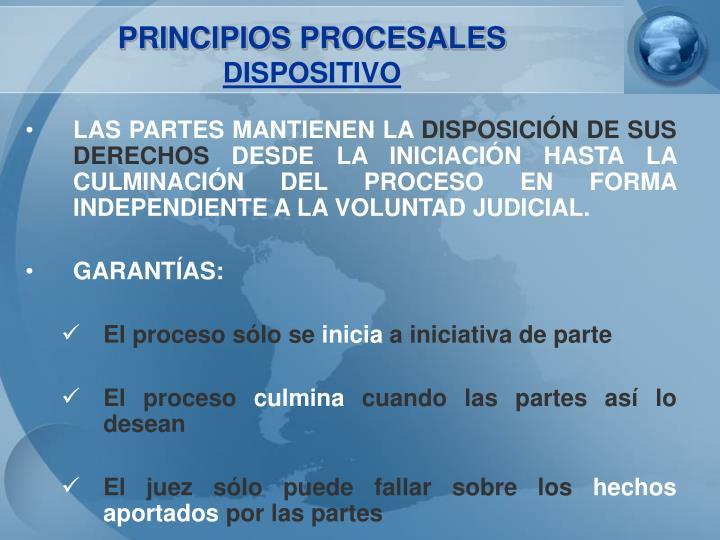 PRINCIPIOS PROCESALES