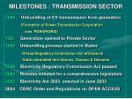 milestones transmission sector
