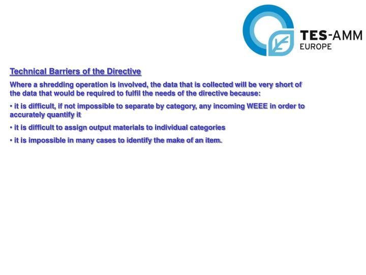 Technical Barriers of the Directive