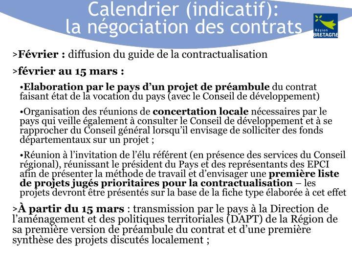 Calendrier (indicatif):