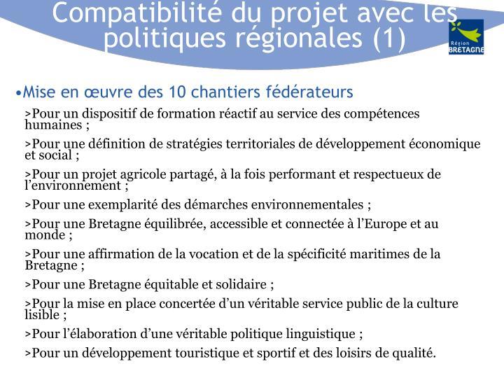 Compatibilité du projet avec les politiques régionales (1)
