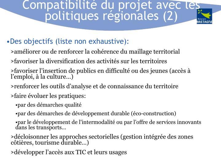 Compatibilité du projet avec les politiques régionales (2)