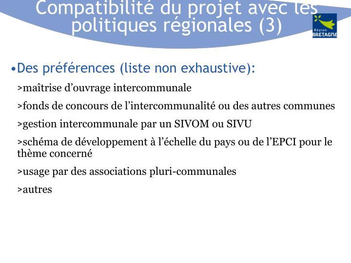 Compatibilité du projet avec les politiques régionales (3)