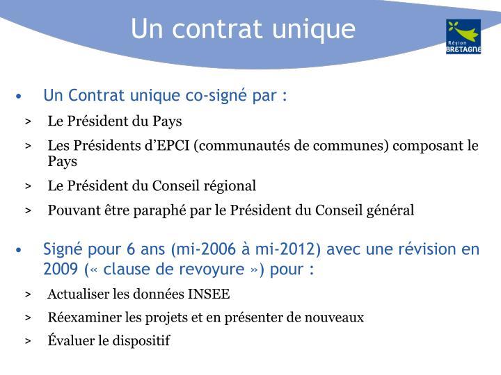 Un contrat unique
