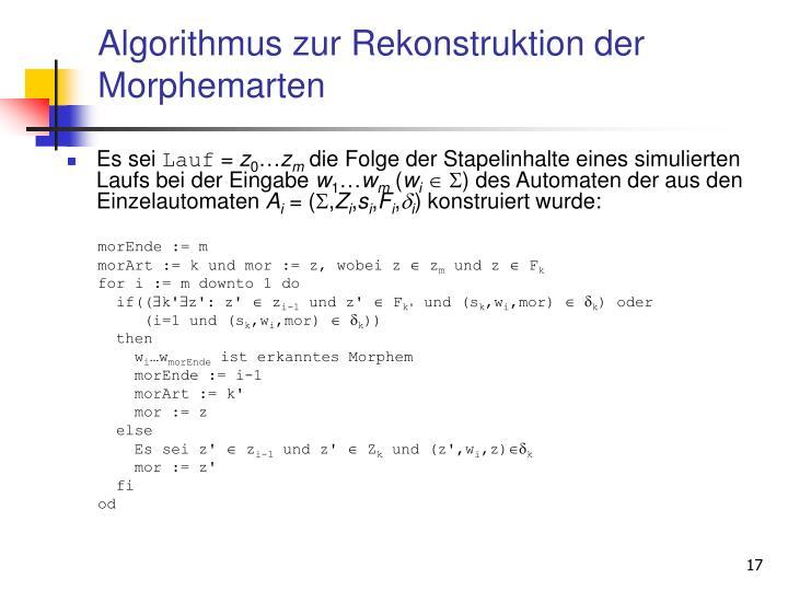 Algorithmus zur Rekonstruktion der Morphemarten