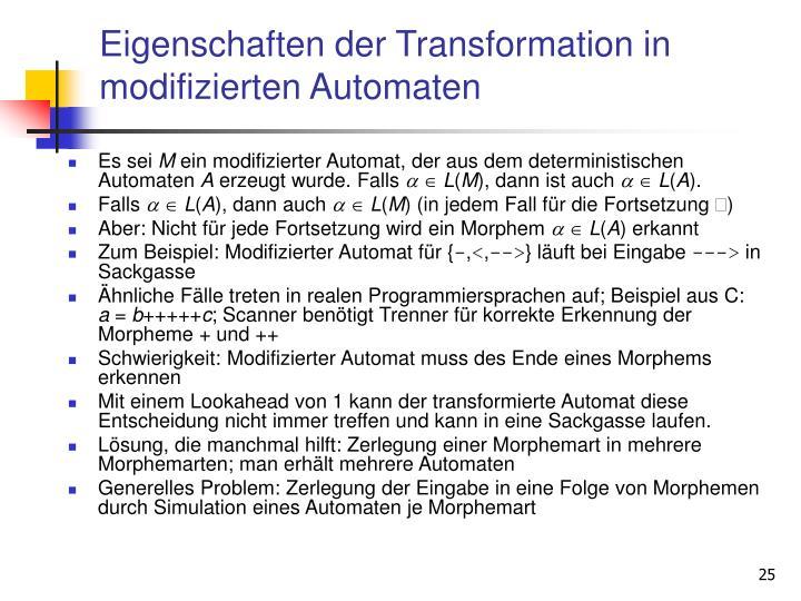Eigenschaften der Transformation in modifizierten Automaten
