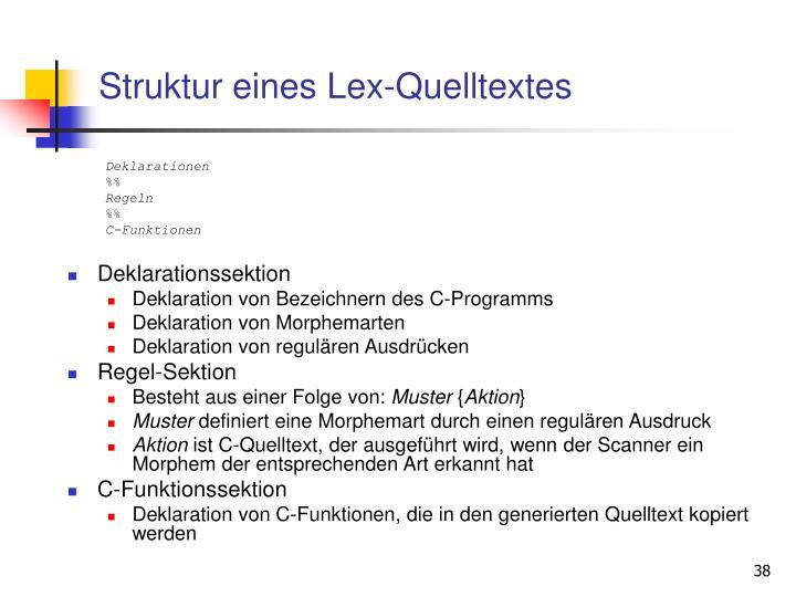 Struktur eines Lex-Quelltextes