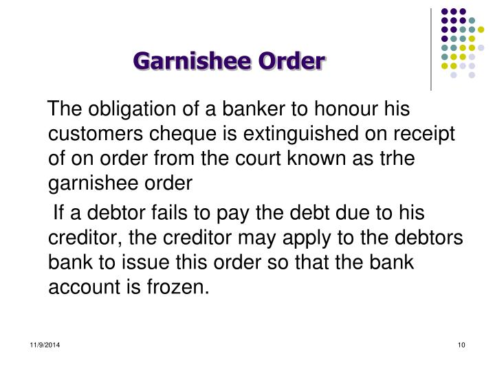 garnishee order On 17 january 2017, atlas obtained an adjudication certificate and filed it in  court, together with a notice of motion seeking a garnishee order.