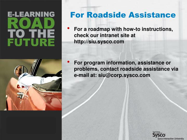 For Roadside Assistance