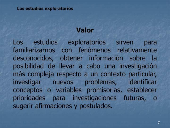 Los estudios exploratorios
