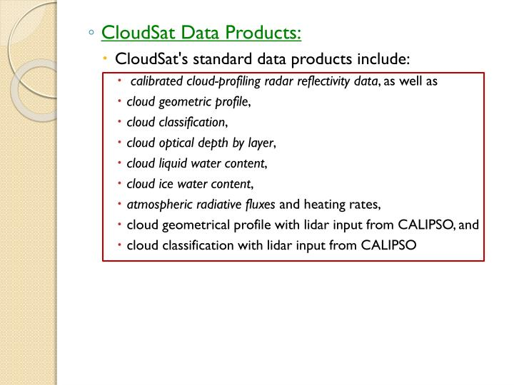 CloudSat Data Products: