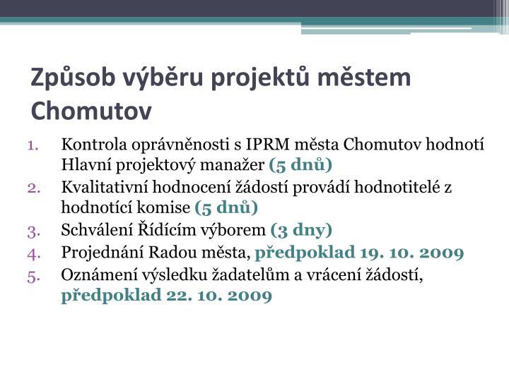 Způsob výběru projektů městem Chomutov