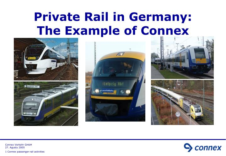 Private rail in germany the example of connex