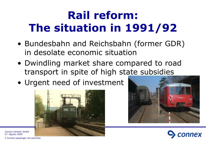 Rail reform the situation in 1991 92