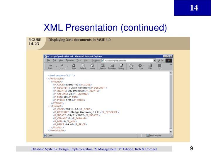 XML Presentation (continued)