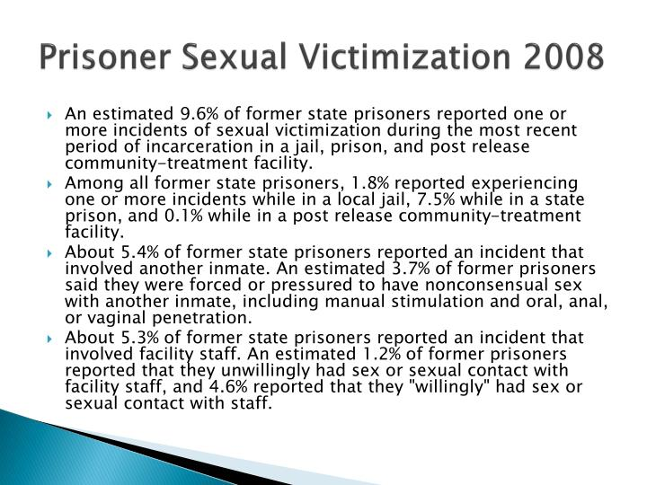 Prisoner Sexual Victimization 2008