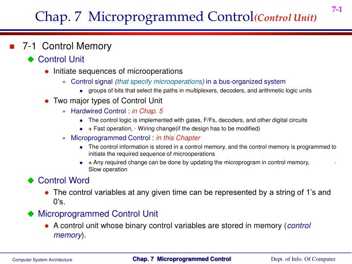 Chap. 7  Microprogrammed Control