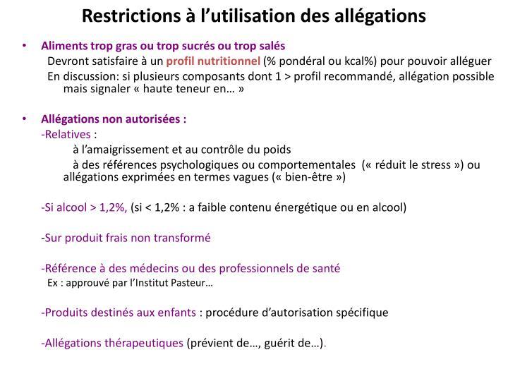 Restrictions à l'utilisation des allégations