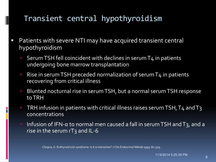 Transient central hypothyroidism