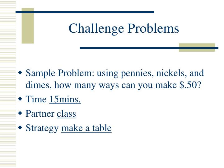 Challenge Problems