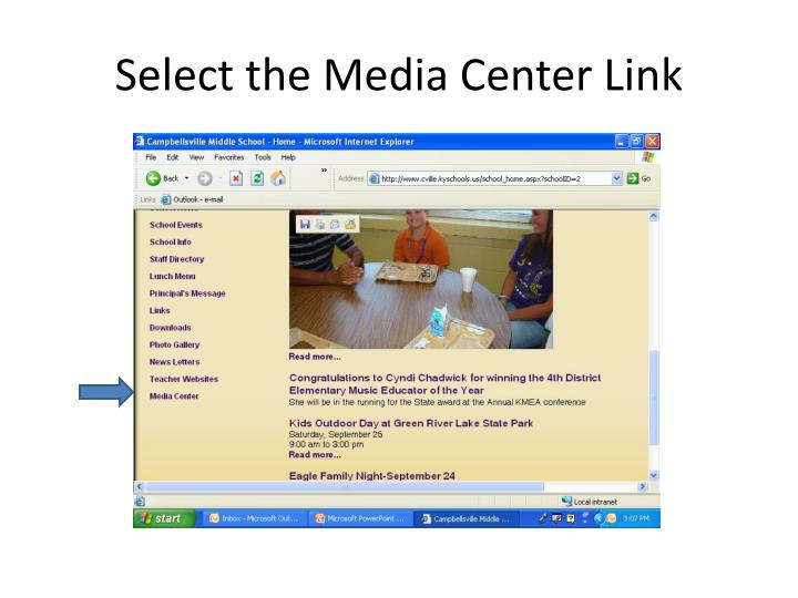 Select the Media Center Link
