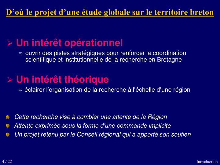 D'où le projet d'une étude globale sur le territoire breton