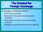 the demand for foreign exchange3