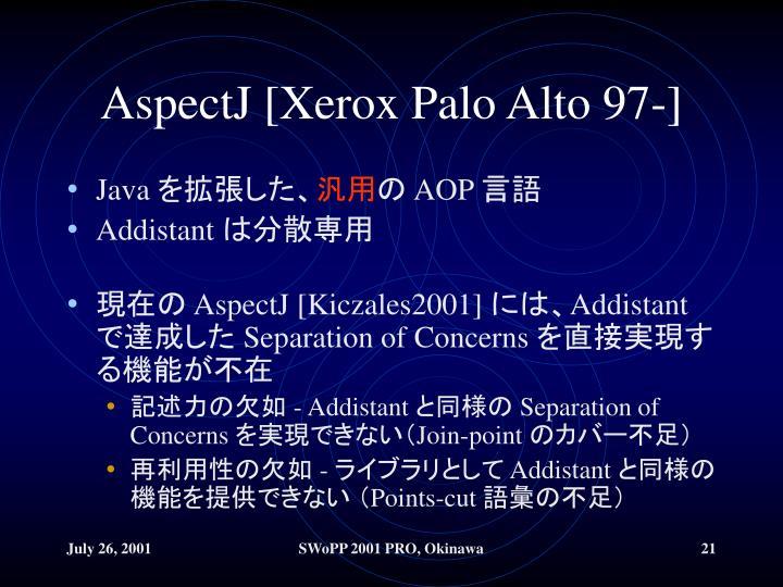 AspectJ [Xerox Palo Alto 97-]