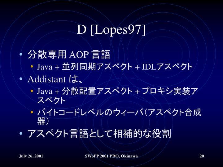 D [Lopes97]