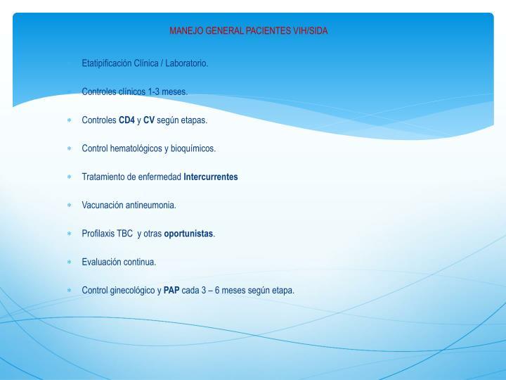 MANEJO GENERAL PACIENTES VIH/SIDA