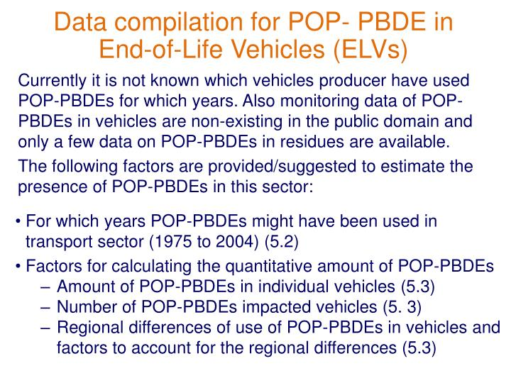 Data compilation for POP- PBDE in End-of-Life Vehicles (ELVs)