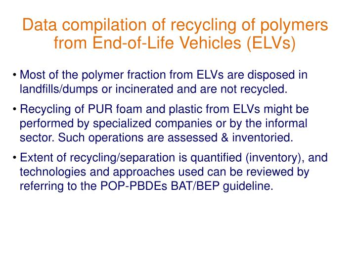 Data compilation of recycling of polymers from End-of-Life Vehicles (ELVs)