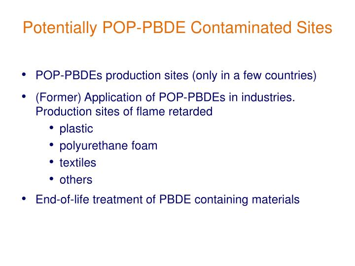 POP-PBDEs production sites (only in a few countries)