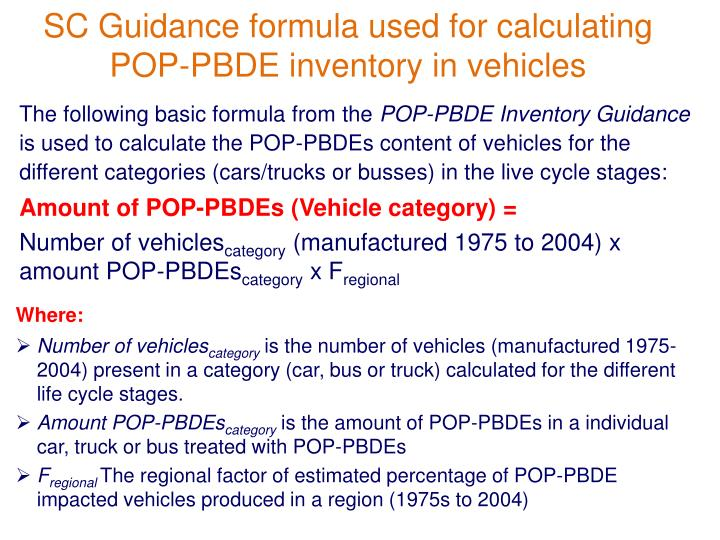 SC Guidance formula used for calculating POP-PBDE inventory in vehicles