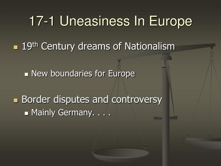 17-1 Uneasiness In Europe