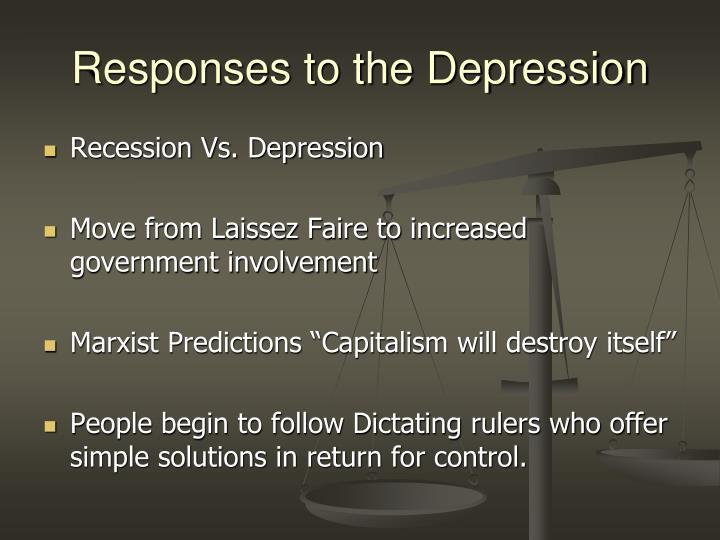 Responses to the Depression